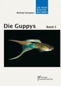 Die Guppys Band 2 Guppys als Aquarienfische