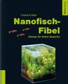 Nanofisch-Fibel Zwerge für kleine Aquarien