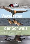 Vogelarten der Schweiz - Der Bestimmungsführer