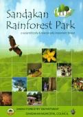 Sandakan Rainforest Park - A Scientifically & Historically important Forest