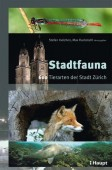 Stadtfauna - 600 Tierarten der Stadt Zürich