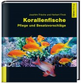 Korallenfische - Pflege und Besatzvorschläge