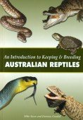 An Introduction to Keeping & Breeding Australian Reptiles