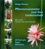 Pflanzensammler und ihre Leidenschaft