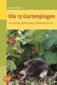 Die 13 Gartenplagen - Schnecke, Wühlmaus, Blattlaus & Co.