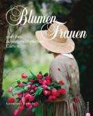 Blumen Frauen und ihre außergewöhnlichen Gärten