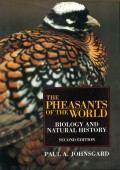 The Pheasants of the World - Biology and Natural History