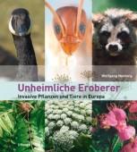 Unheimliche Eroberer - Invasive Pflanzen und Tiere in Europa