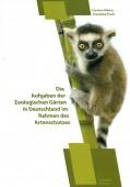 Die Aufgaben der Zoologischen Gärten in Deutschland im Rahmen des Artenschutzes