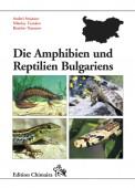 Die Amphibien und Reptilien Bulgariens
