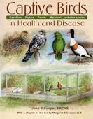 Captive Birds in Health & Disease