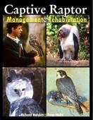 Captive Raptor - Management & Rehabilitation