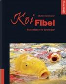 Koi-Fibel Basiswissen für Einsteiger