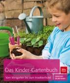 Das Kinder-Gartenbuch - Vom Minigarten bis zum Insektenhotel