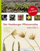 Der Hamburger Pflanzenatlas - Von A bis Z Mit Roter Liste und CD-ROM