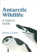 Antarctic Wildlife - A Visitor's Guide