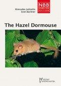 The Hazel Dormouse Muscardinus avellanarius