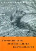 Baumschliefer · Buschschliefer · Klippschliefer