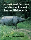 Behavioural Patterns of the one horned Indian Rhinoceros - Observations in Kazirang National Park