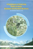 A Catalogue of Flowering Plants of Doda, Kishwar and Ramban Districts (Kashmir Himalaya)