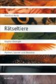 Rätseltiere - Krypto-Zoologie - Mythen, Spuren und Beweise