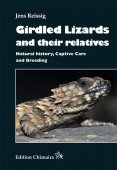 Girdled Lizards and their relatives. Natural History, Captive Care and Breeding