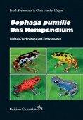 Oophaga pumilio - Das Kompendium. Biologie, Verbreitung und Farbvarianten