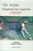 The Asian Elephant in Captivity - A Field Study