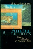 Animal Attractions - Nature on Display in American Zoos