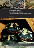Gefährdete Molch- und Salamanderarten der Welt - Richtlinien für Erhaltungszuchten