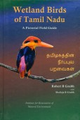 Wetland Birds of Tamil Nadu. A Pictorial Field Guide