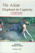 The Asian Elephant in Captivity - A Field Study