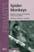 Spider Monkeys - Behavior, Ecology and Evolution of the Genus Ateles