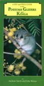 A Key and Field Guide to the Australian Possums Gliders and Koala