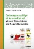 Dosierungsvorschläge für Arzneimittel bei kleinen Wiederkäuern und Neuweltkameliden (Schafe, Ziegen, Lamas, Alpakas)