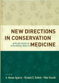 New Directions in Conservation Medicine - Applied Cases of Ecological Health