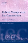 Habitat Management for Conservation -- A Handbook of Techniques
