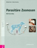 Parasitäre Zoonosen - Bild-Text-Atlas