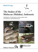 The Snakes of the Moluccas (Maluku), Indonesia. A field guide to the terrestrial and semi-aquatic snakes of the Molucca Islands with identification key