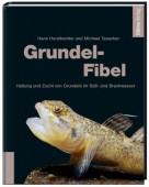 Grundel-Fibel Haltung und Zucht von Grundeln im Süß- und Brackwasser