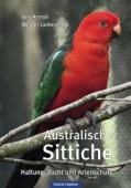 Australische Sittiche - Haltung, Zucht und Artenschutz