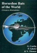 Horseshoe Bats of the World