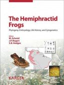 The Hemiphractid Frogs - Phylogeny, Embryology, Life History, and Cytogenetics