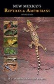 New Mexico's Reptiles and Amphibians - A Field Guide