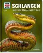 Schlangen - Jäger mit dem sechsten Sinn