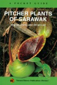 Pitcher Plants of Sarawak - A Pocket Guide