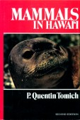 Mammals in Hawai`i A Synopsis and Notational Bibliography