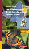 Die Schmetterlinge Deutschlands in ihren Lebensräumen - Finden und Bestimmen. Mit Flugzeitübersicht