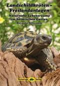 Landschildkröten - Freilandanlagen