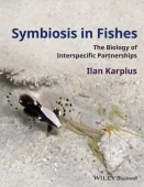Symbiosis in Fishes - The Biology of Interspecific Partnerships